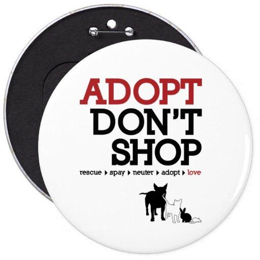 Adopt Don't Shop Pinback Buttons