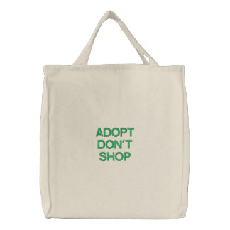 ADOPT DON'T SHOP BAG BAGS