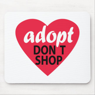 Adopt Dont Shop Mouse Pad