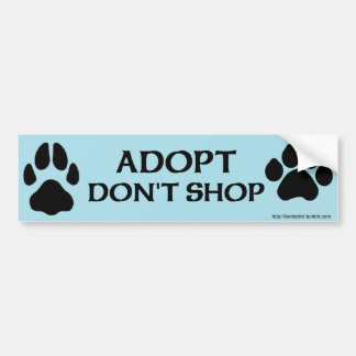 Adopt Don't Shop with dog and cat paw print Bumper Sticker