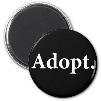 Adopt. Fridge Magnet