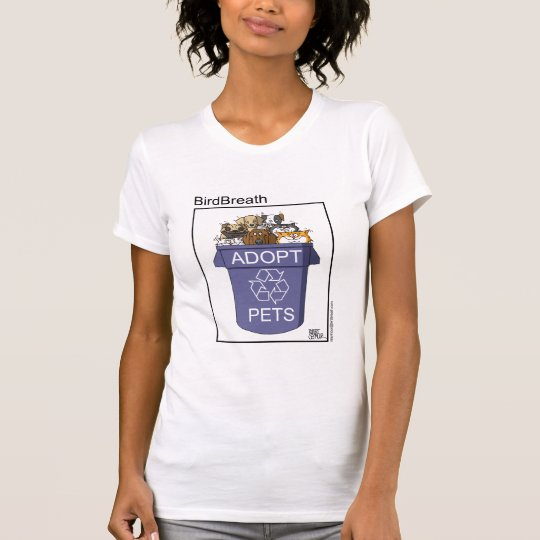 Adopt Recycled Pets T-Shirt