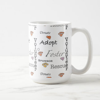Adopt, Rescue, and Foster Mug