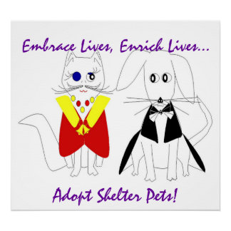 """Adopt Shelter Pets... Enrich A Life"" Poster Posters"