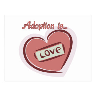 Adoption is Love Postcard
