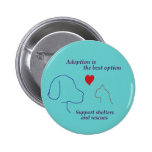 Adoption is the Best Option Pin