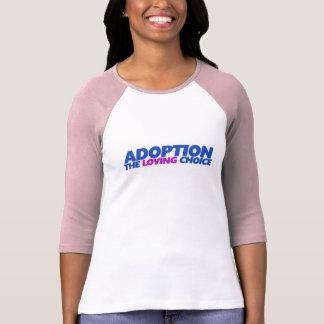 Adoption is the loving choice tee shirts