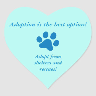 Adoption it the Best Option Blue Paw Print Heart Sticker
