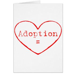 Adoption = Love Greeting Card