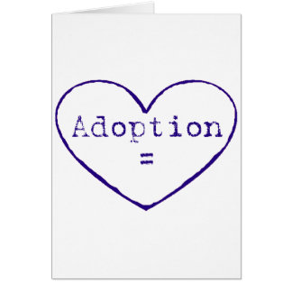 Adoption = love in blue greeting card