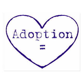 Adoption = love in blue postcard