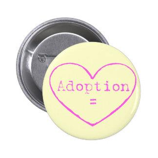 Adoption = love in pink 6 cm round badge
