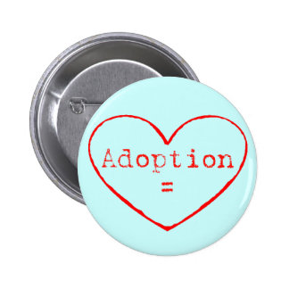 Adoption = Love in red 6 Cm Round Badge
