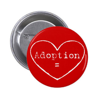 Adoption = love in white 6 cm round badge
