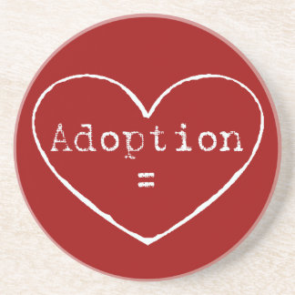Adoption = love in white beverage coasters