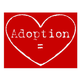 Adoption = love in white postcard