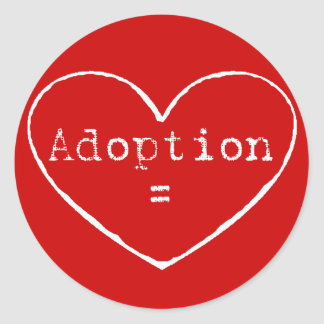 Adoption = love in white round sticker