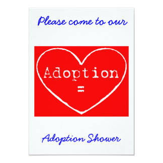 Adoption = Love White on Red Shower invitation