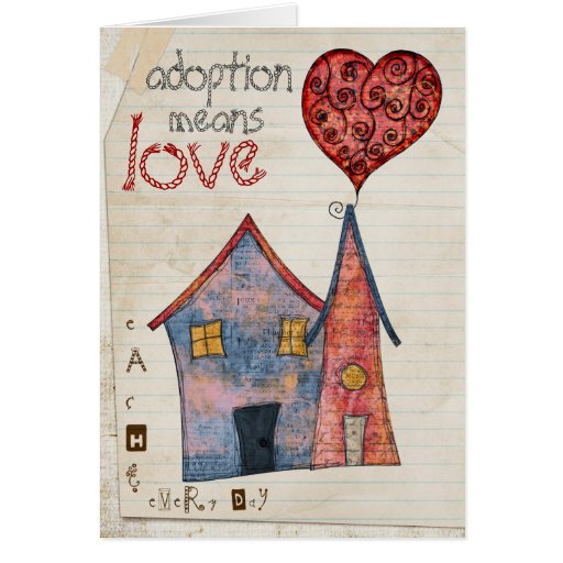 adoption means love greeting cards