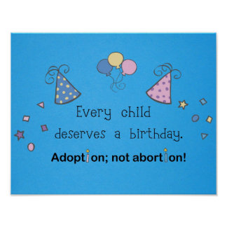 Adoption; not abortion! poster
