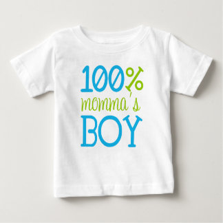 "Adorable ""100% Momma's Boy"" T-Shirt"