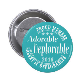 Adorable Deplorable for Donald Trump Proud Member 6 Cm Round Badge