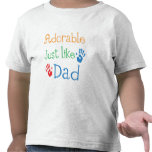 Adorable Just Like Dad Tee Shirts