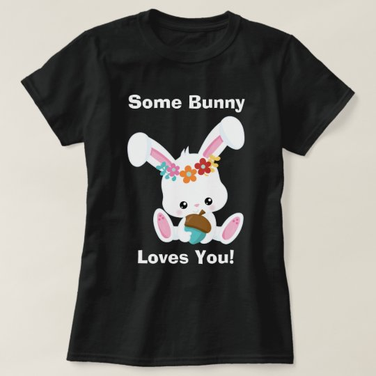Adorable Little White Bunny Some Bunny Loves You