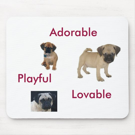 Adorable, Loveable, Playful Puggle Mousepad