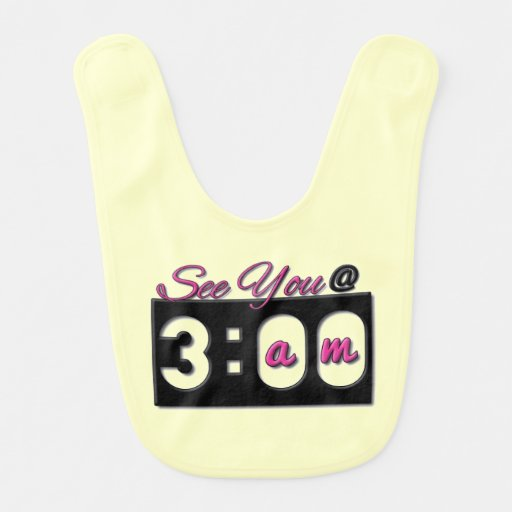 Adorable See You Ta 3:00 Baby Bibs