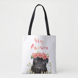 Adorable Stay Awesome Pug Watercolor Crown Tote Bag