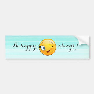 Adorable Winking Smiley Emoji Face-Be happy always Bumper Sticker