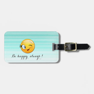 Adorable Winking Smiley Emoji Face-Be happy always Luggage Tag