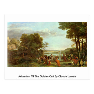 Adoration Of The Golden Calf By Claude Lorrain Post Card