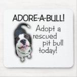 Adore-A-Bull Pit Bull! Mousepads