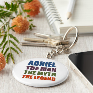 Adriel the man, the myth, the legend basic round button key ring