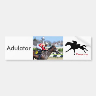 Adulator Bumper Sticker