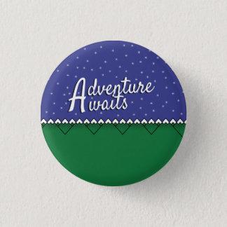 Adventure Awaits! 3 Cm Round Badge