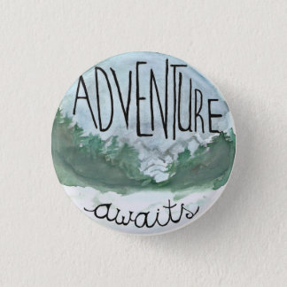 Adventure Awaits 3 Cm Round Badge
