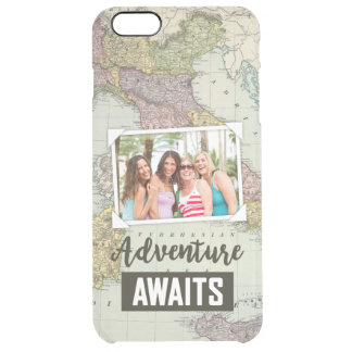 Adventure Awaits Map | Upload Your Own Photo Clear iPhone 6 Plus Case