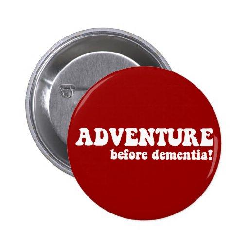 adventure before dementia pins