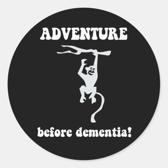 adventure before dementia classic round sticker