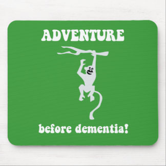adventure before dementia mouse mat