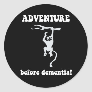 adventure before dementia round sticker