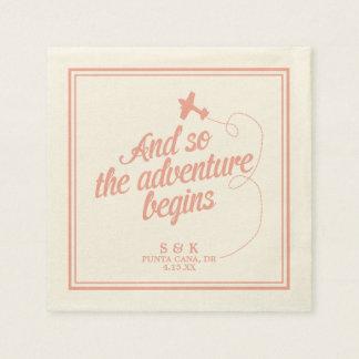 Adventure Begins | Destination Wedding - Pink Disposable Serviette