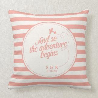 Adventure Begins   Destination Wedding - Pink Throw Pillow