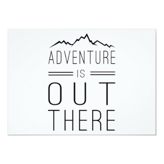 Adventure is Out There 13 Cm X 18 Cm Invitation Card