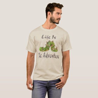 Adventure Life Is The Adventure T-Shirt