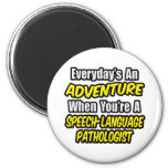 Adventure...Speech-Language Pathologist 6 Cm Round Magnet