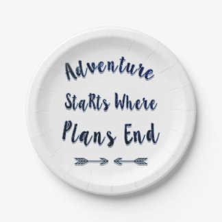 Adventure Starts Where Plans End, Blue Quote Paper Plate